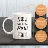 Talk To The Paw Coffee Mug
