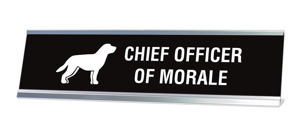 "Chief Officer of Morale Desk Sign (2x8"") - Gaucho Goods"