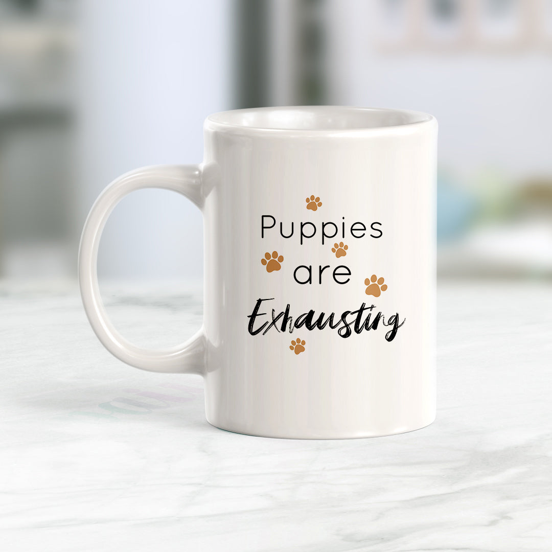 Puppies Are Exhausting Coffee Mug