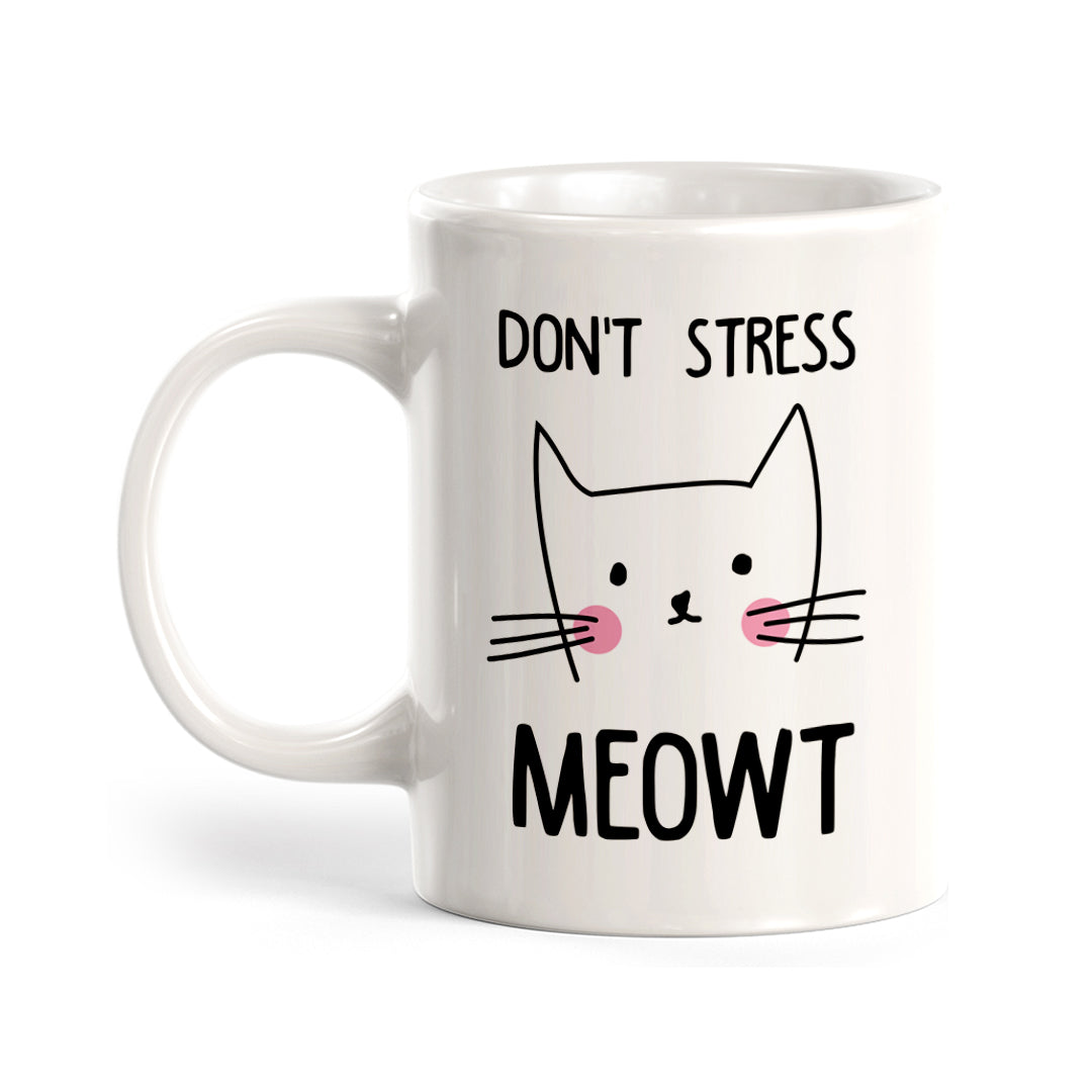 Don't Stress Meowt Coffee Mug