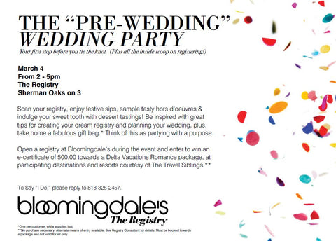 Bloomingdales Wedding Registry.Join Us Bloomingdales Sherman Oaks Bridal Registry Pre