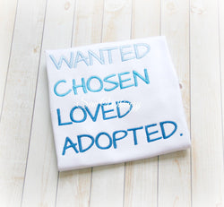 Wanted- Chosen- Adopted