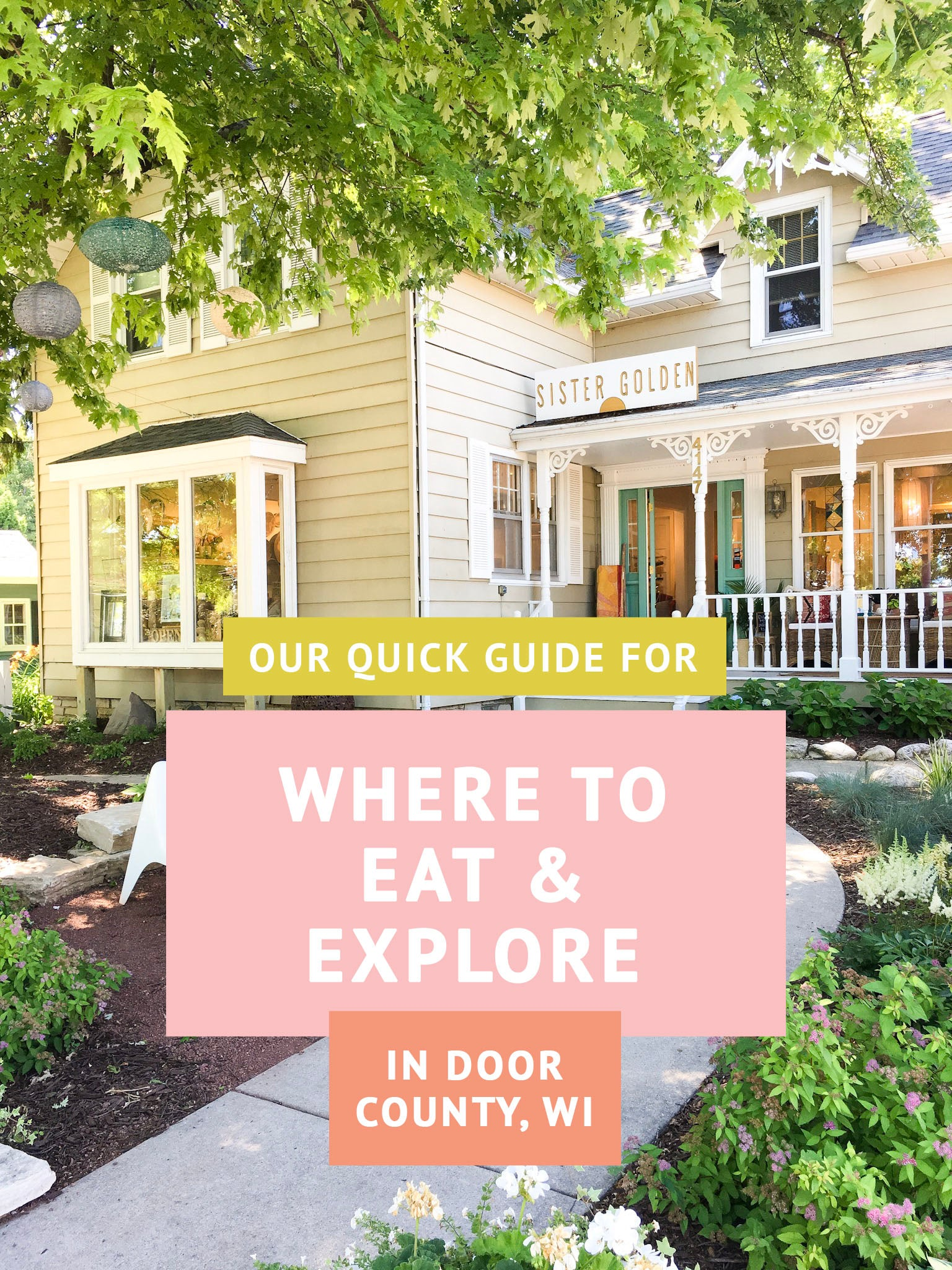 Where to Eat + Explore in Door County, WI -  Sister Golden