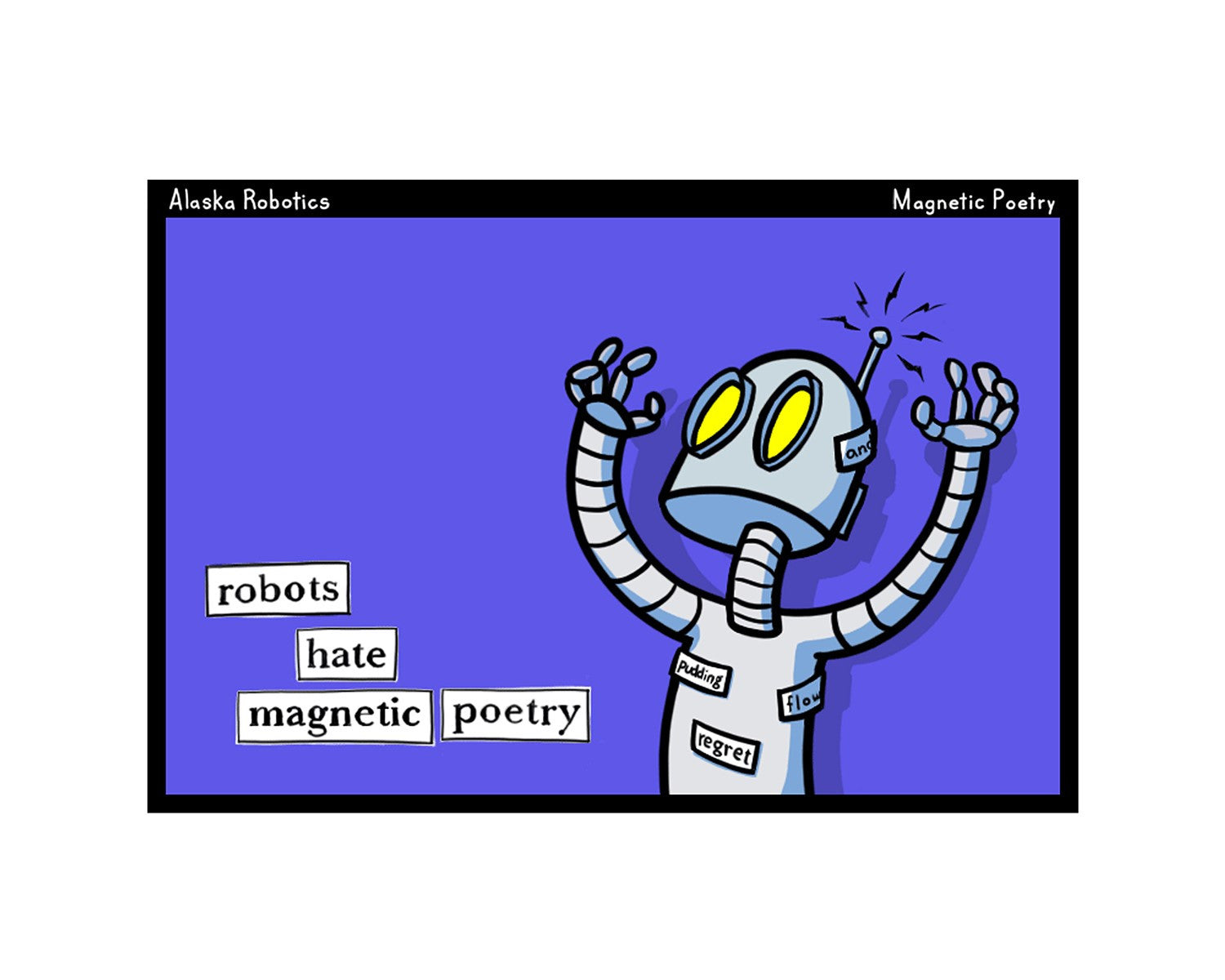Robots Hate Magnetic Poetry