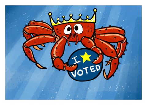 I Voted - King Crab