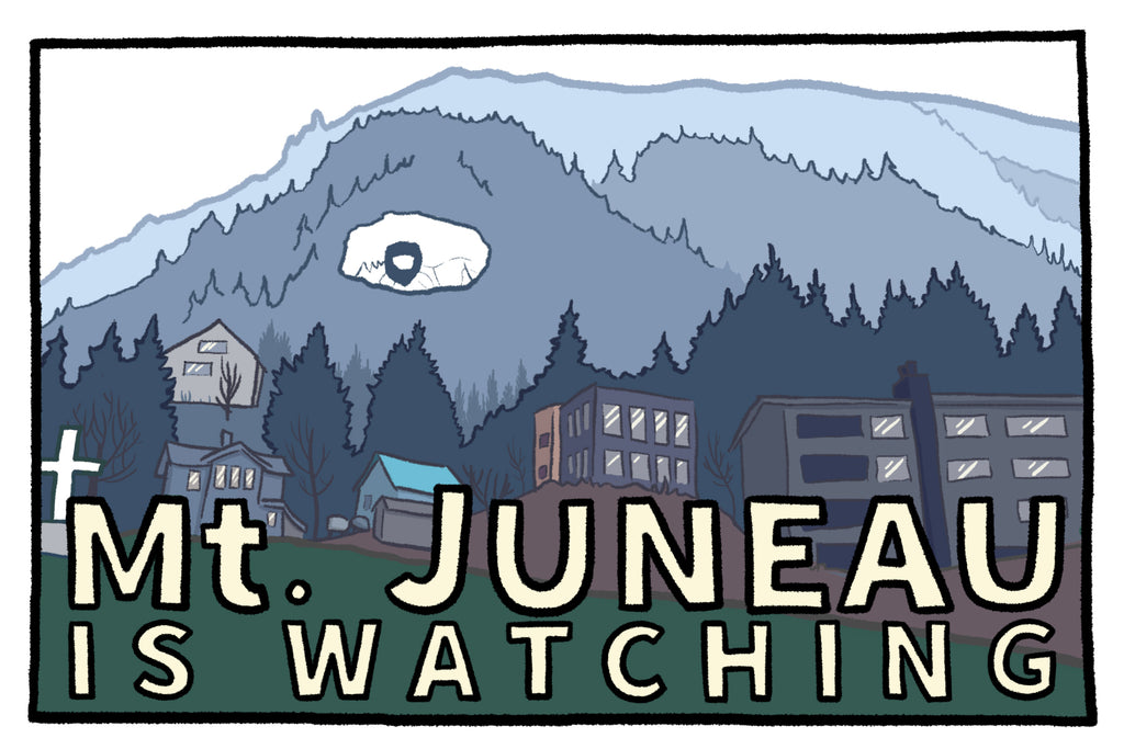 Mt. Juneau is Watching - Postcard
