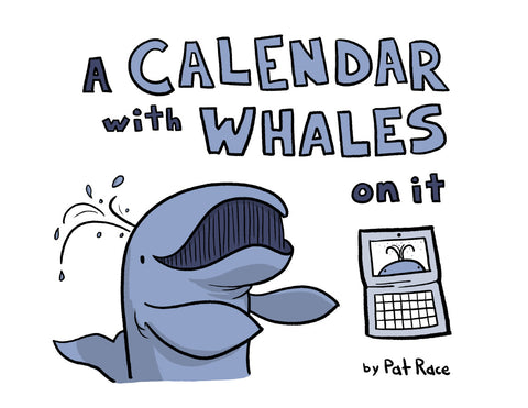 A Calendar with Whales on it.