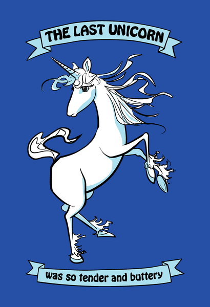 The Last Unicorn Was So Tender and Buttery - Adult T-Shirt