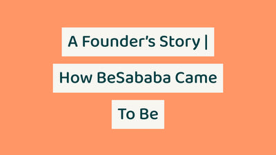 How We Got Here? | The Story Behind BeSababa CBD