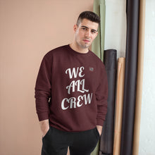 將圖片載入圖庫檢視器 WE ALL CREW Champion Sweatshirt