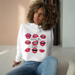 READ MY LIPS - Womens' Crop Hoodie
