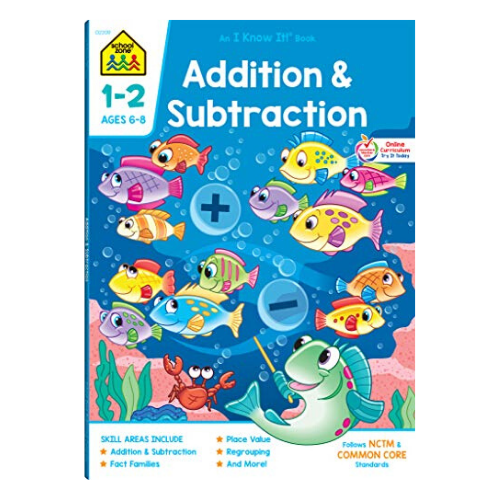 School Zone - Addition & Subtraction Workbook