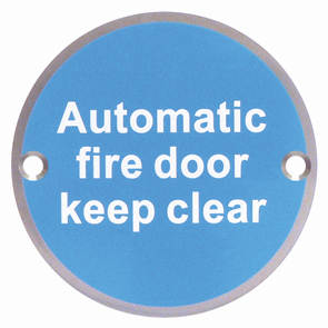 Automatic Fire Door Keep Clear Sign 76mm dia - Satin Stainless Steel