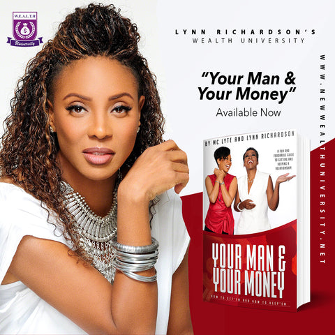 Your Man And Your Money: How to Get'em and How to Keep'em
