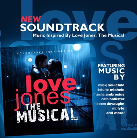 The Soundtrack Inspired by Love Jones The Musical - CURRENTLY SOLD OUT.