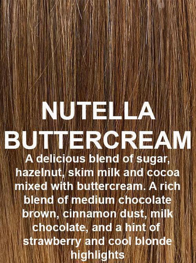 NUTELLA BUTTERCREAM | A delicious blend of sugar, hazelnut, skim milk and cocoa mixed with buttercream. A rich blend of medium chocolate brown, cinnamon dust, milk chocolate, and a hint of strawberry and cool blonde highlights