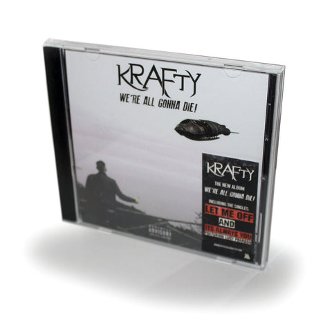 Krafty - We're All Gonna Die! (CD)