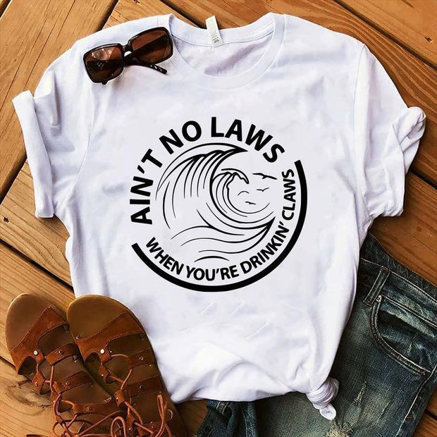 white claw Ain't No Laws When You're Drinking Claws day drinking summer drinking T-shirts