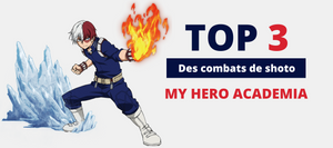 Shoto Fight ! Le top 03 des combats de Shoto Todoroki