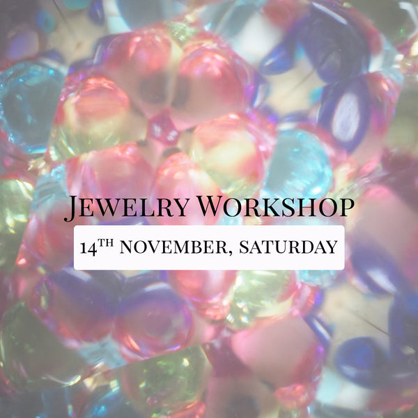 SSEK Jewelry Workshop, 14th November 2020, Saturday