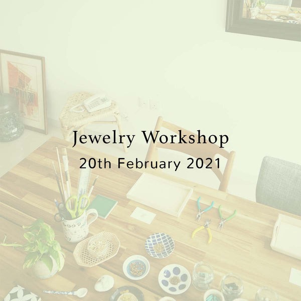 SSEK Jewelry Workshop, 20th February 2021, Saturday