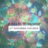 SSEK Jewelry Workshop, 21st November 2020, Saturday