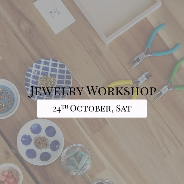 SSEK Jewelry Workshop, 24th October 2020, Saturday