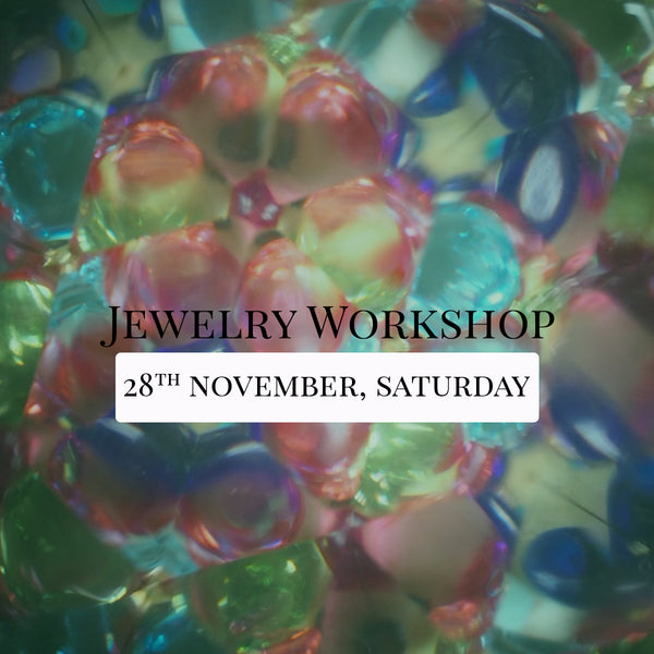 SSEK Jewelry Workshop, 28th November 2020, Saturday