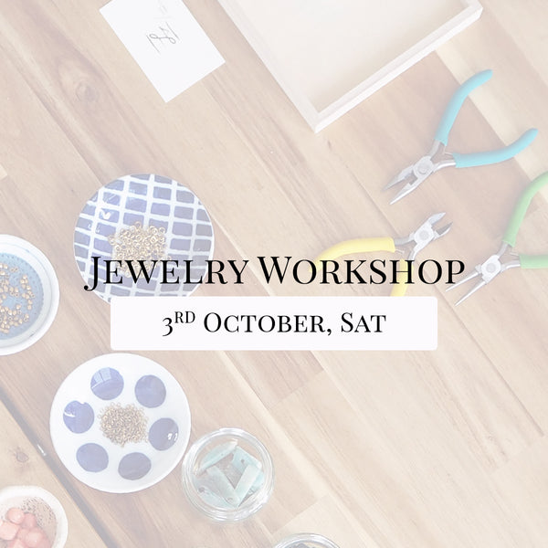 SSEK Jewelry Workshop, 3rd October 2020, Saturday