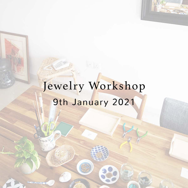 SSEK Jewelry Workshop, 9th January 2021, Saturday