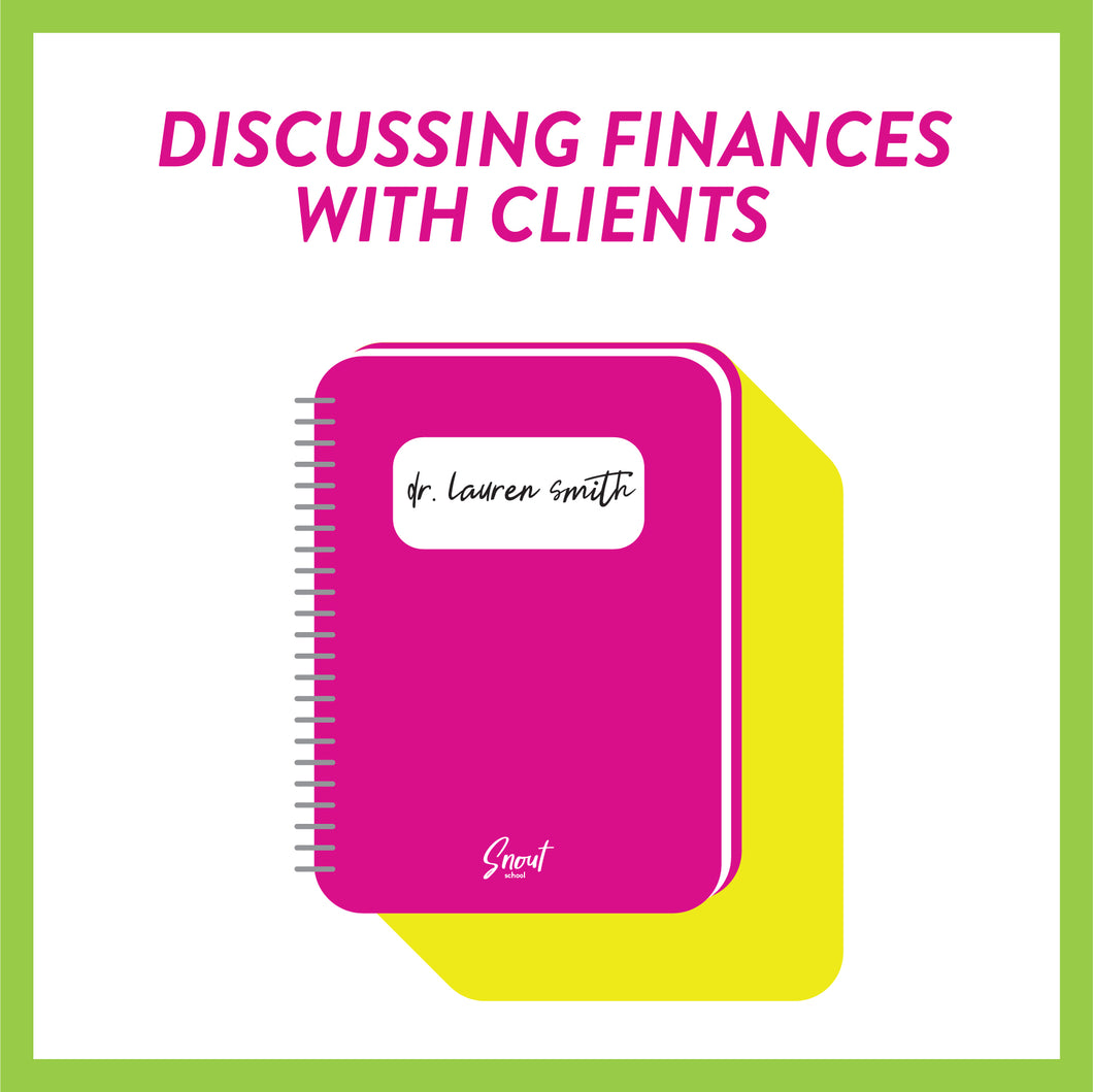 Discussing Finances With Veterinary Clients
