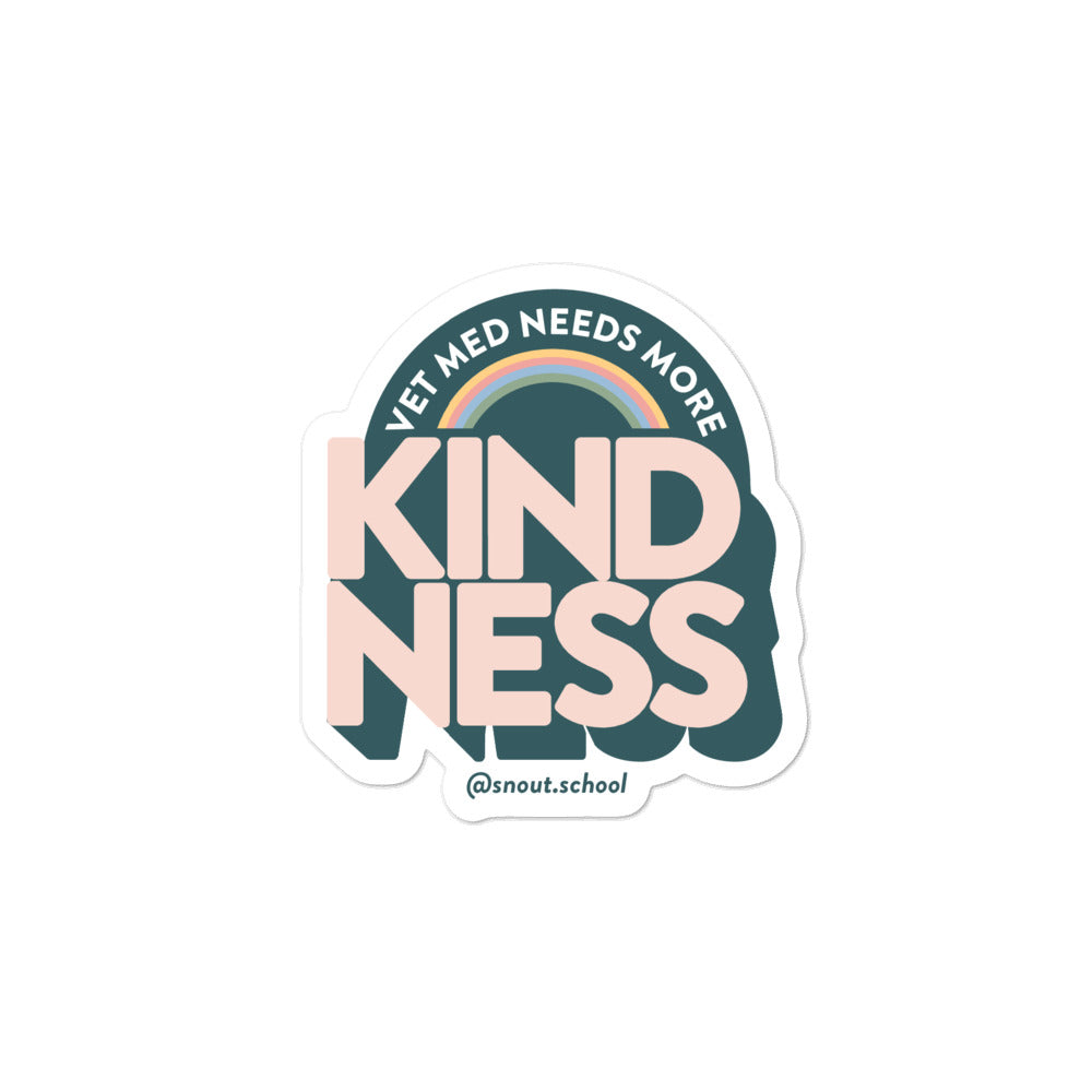 Vet Med Needs More Kindness Stickers