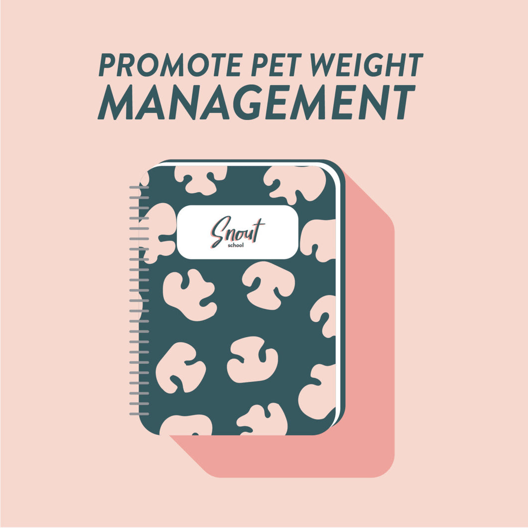 MARKETING PLAN: PROMOTE PET WEIGHT MANAGEMENT & DIETS