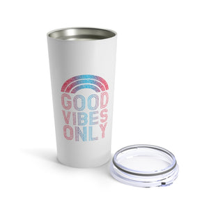 Good Vibes Only 20oz