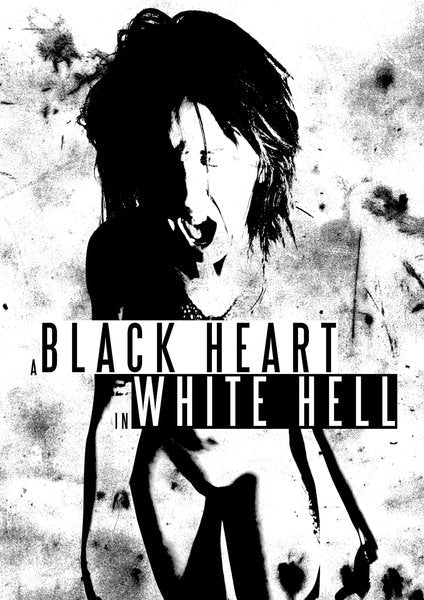 A BLACK HEART IN WHITE HELL DVD