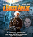 A BREED APART BLU-RAY