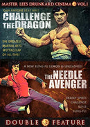 CHALLENGE OF THE DRAGON / THE NEEDLE AVENGER DVD