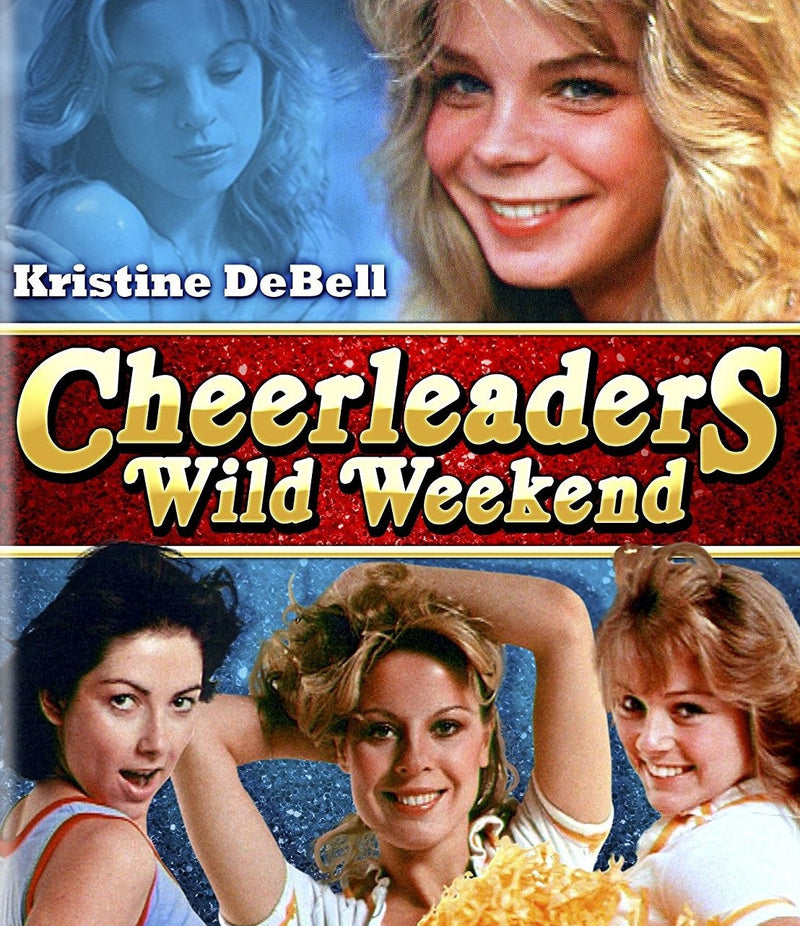 CHEERLEADERS WILD WEEKEND BLU-RAY
