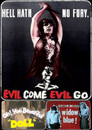 EVIL COME EVIL GO / OH YOU BEAUTIFUL DOLL / WIDOW BLUE DVD