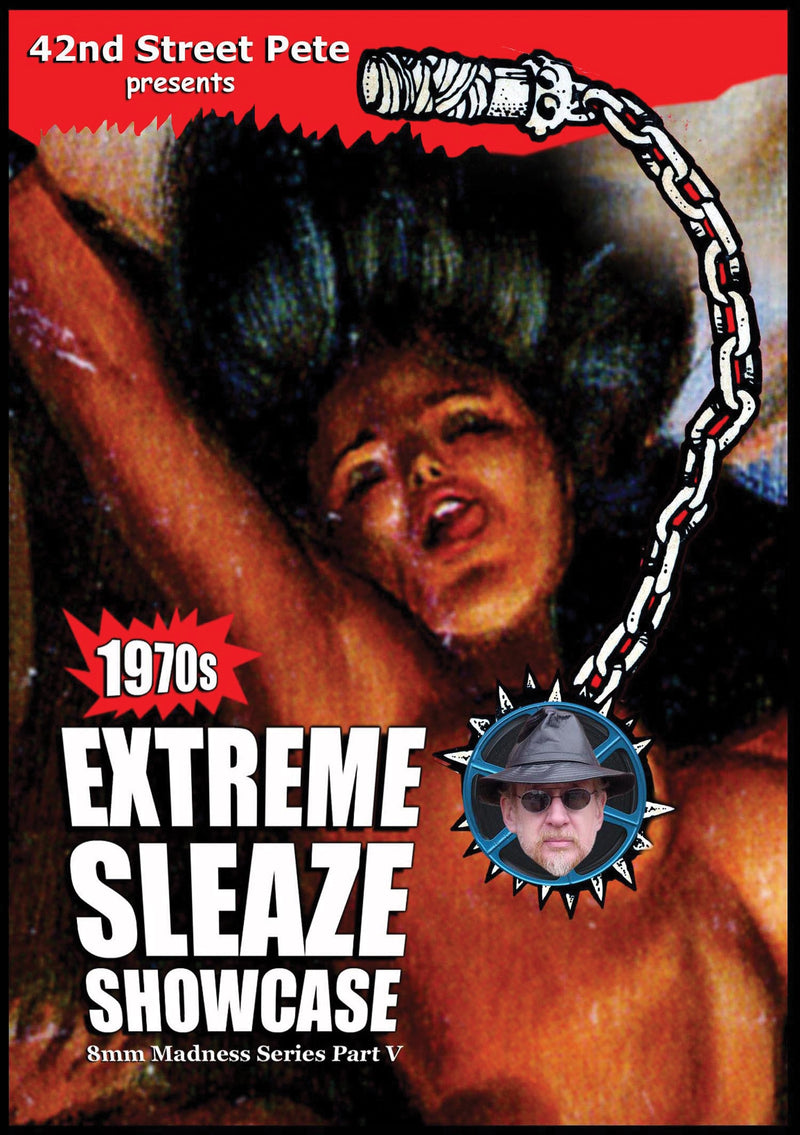42ND STREET PETE'S EXTREME SLEAZE SHOWCASE 8MM MADNESS VOLUME V DVD