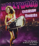 HOLLYWOOD CHAINSAW HOOKERS BLU-RAY