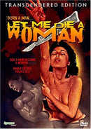 LET ME DIE A WOMAN DVD