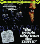 THE PEOPLE WHO OWN THE DARK BLU-RAY