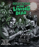 REFLECTIONS ON THE LIVING DEAD BLU-RAY