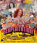 THAT'S SEXPLOITATION BLU-RAY