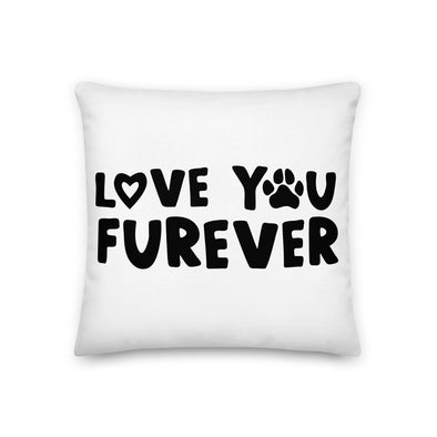 Love You Furever Premium Pillow