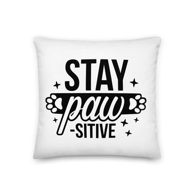 Stay Pawsitive Premium Pillow