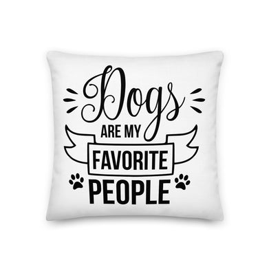 Dogs are My Favorite People Premium Pillow