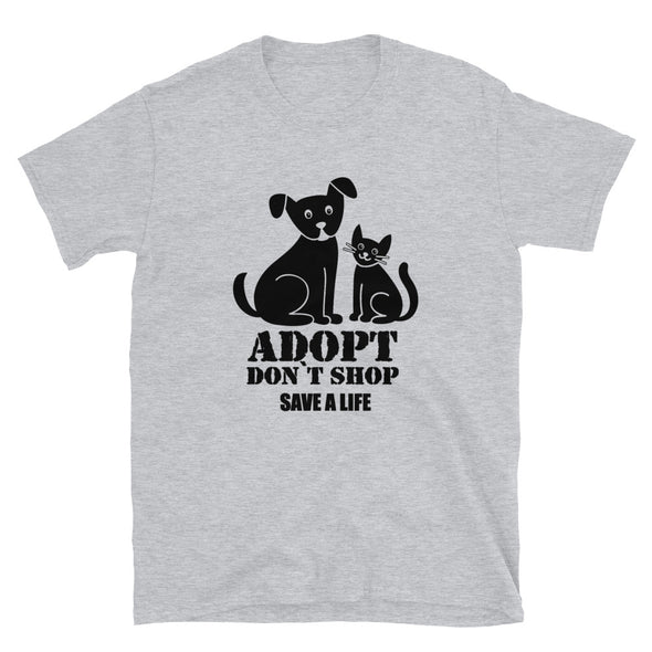 Adopt Don't Shop Save a Life Unisex Shirt