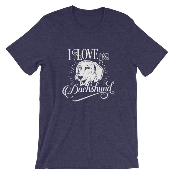 I Love My Dachshund Unisex T-Shirt for Dog Lovers